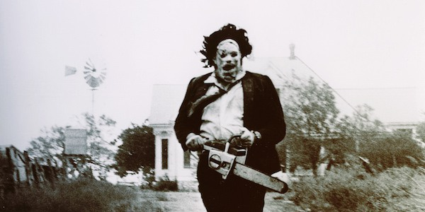Leatherface is a Texan with a chainsaw